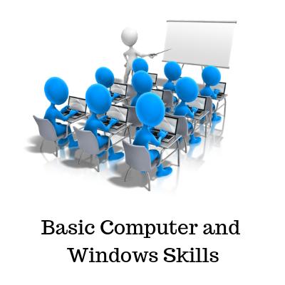 Basic Computer and Windows Skills