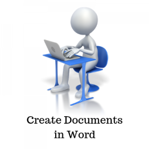 Create Documents in Word